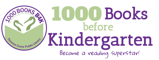 Horizontal banner with a purple circle on the left inside which are two stylized cranes reading a book and the words 1000 BOOKS B4K around the top and Thomas Crane Public Library around the bottom. To the right reads 1000 Books before Kindergarten